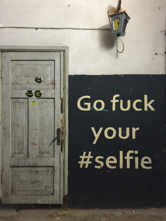 go fuck your selfie 700x933 - A visit to Patarei Prison in Tallinn, Estonia