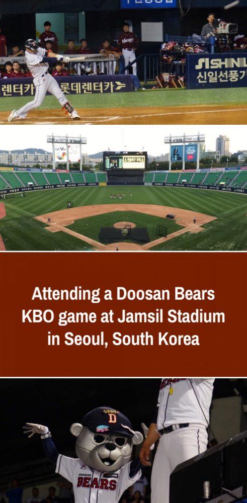 attending a doosan bears kbo game at jamsil stadium in seoul south korea baseball 491x1000 - Attending a Doosan Bears KBO game at Jamsil Stadium in Seoul, South Korea