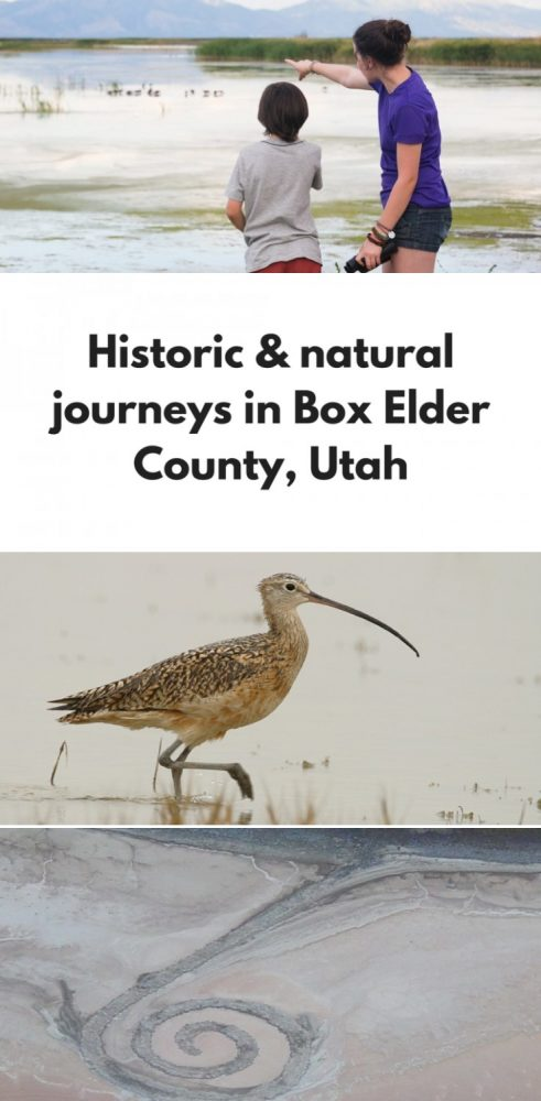 Historic & natural journeys in Box Elder County, Utah
