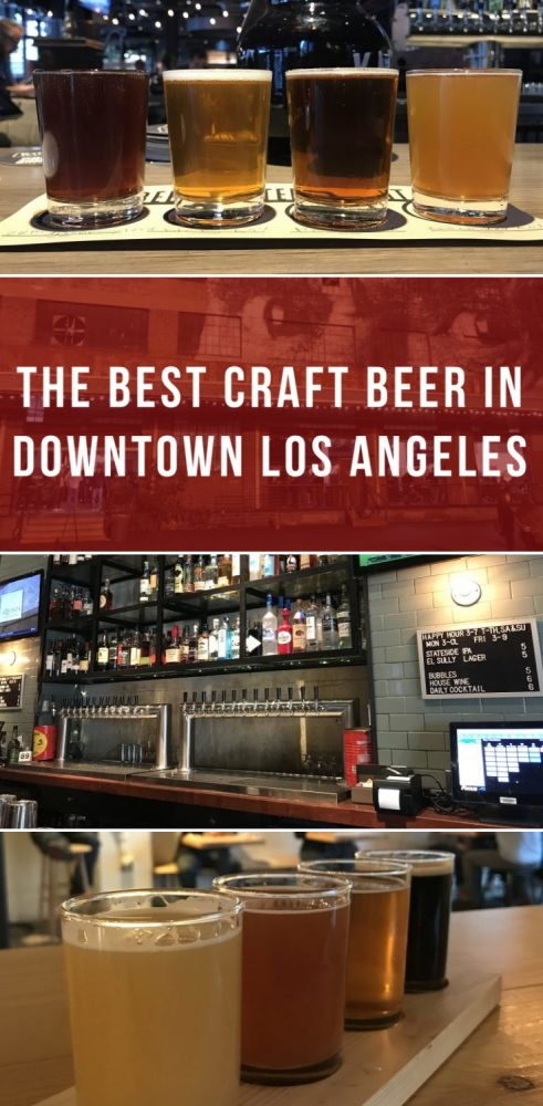 the best craft beer in downtown los angeles 491x1000 - The best craft beer in Downtown Los Angeles