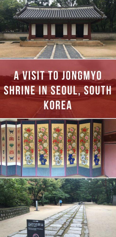 a visit to jongmyo shrine in seoul south korea 491x1000 - A visit to Jongmyo Shrine in Seoul, South Korea