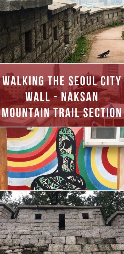 walking the seoul city wall naksan mountain trail section 491x1000 - Walking the Seoul City Wall - Naksan Mountain Trail section