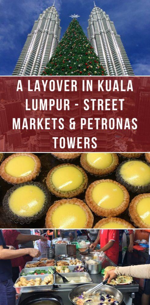 a layover in kuala lumpur street markets petronas towers 491x1000 - A layover in Kuala Lumpur - Street markets & Petronas Towers