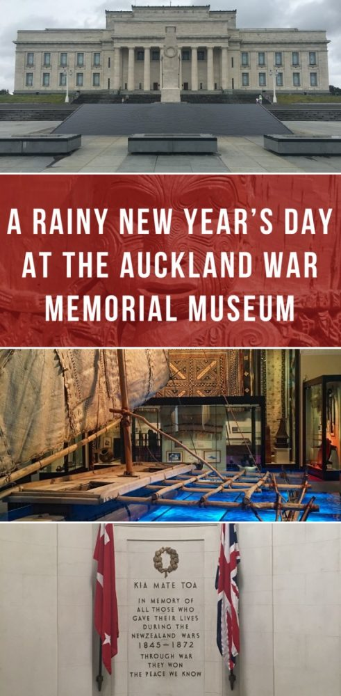 a rainy new year's day at the auckland war memorial museum 491x1000 - A rainy New Year's Day at the Auckland War Memorial Museum