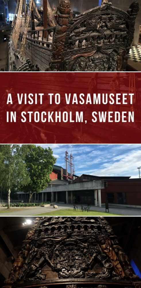 a visit to vasamuseet in stockholm sweden 491x1000 - A visit to Vasamuseet in Stockholm, Sweden