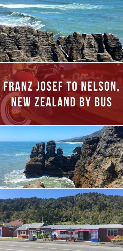 franz josef to nelson new zealand by bus 491x1000 - Franz Josef to Nelson, New Zealand by bus