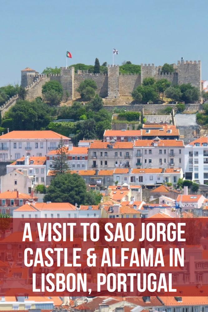 a visit to sao jorge castle alfama in lisbon portugal 667x1000 - A visit to Sao Jorge Castle & Alfama in Lisbon, Portugal