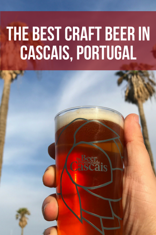 the best craft beer in cascais portugal 667x1000 - The best craft beer in Cascais, Portugal