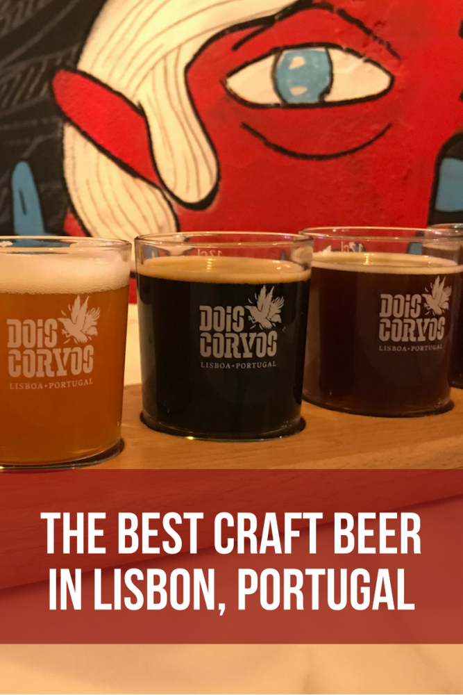 The best craft beer in Lisbon, Portugal