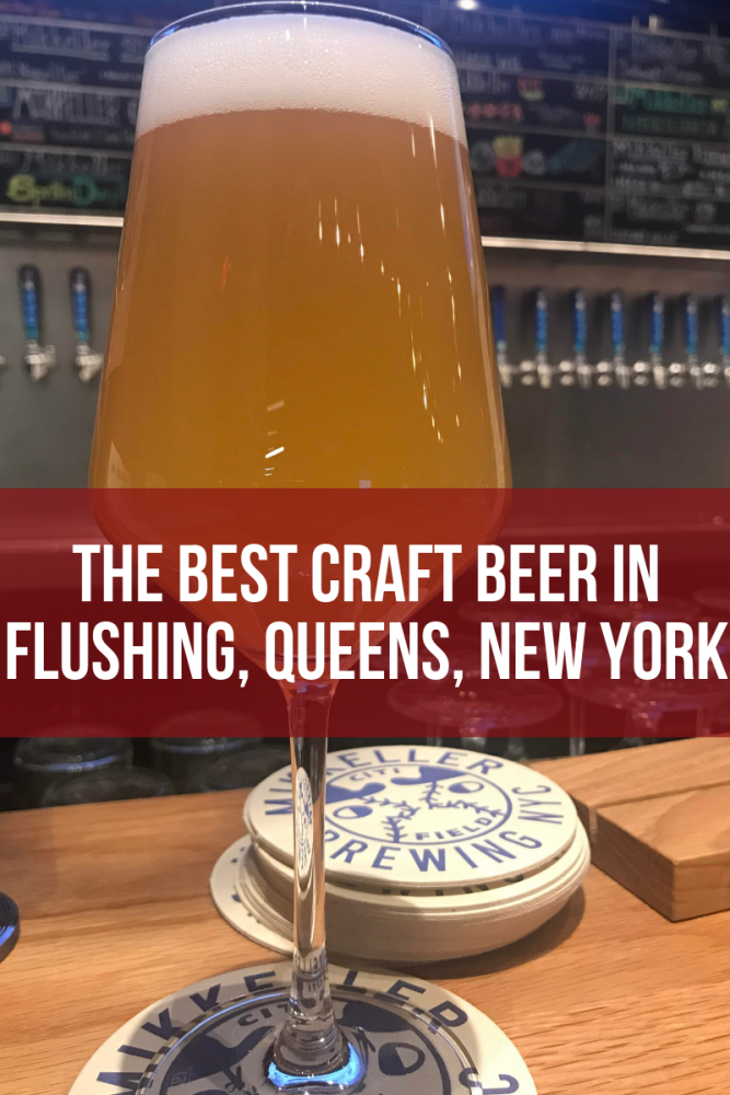 the best craft beer in flushing queens new york 667x1000 - The best craft beer in Flushing, Queens, New York