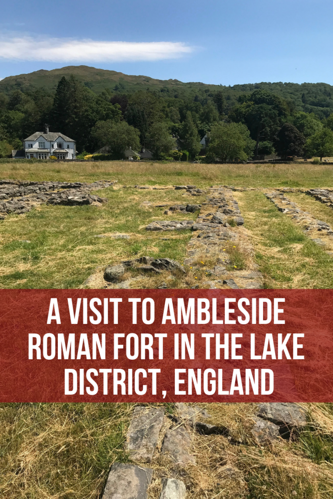 a visit to ambleside roman fort in the lake district england 667x1000 - A visit to Ambleside Roman Fort in the Lake District, England