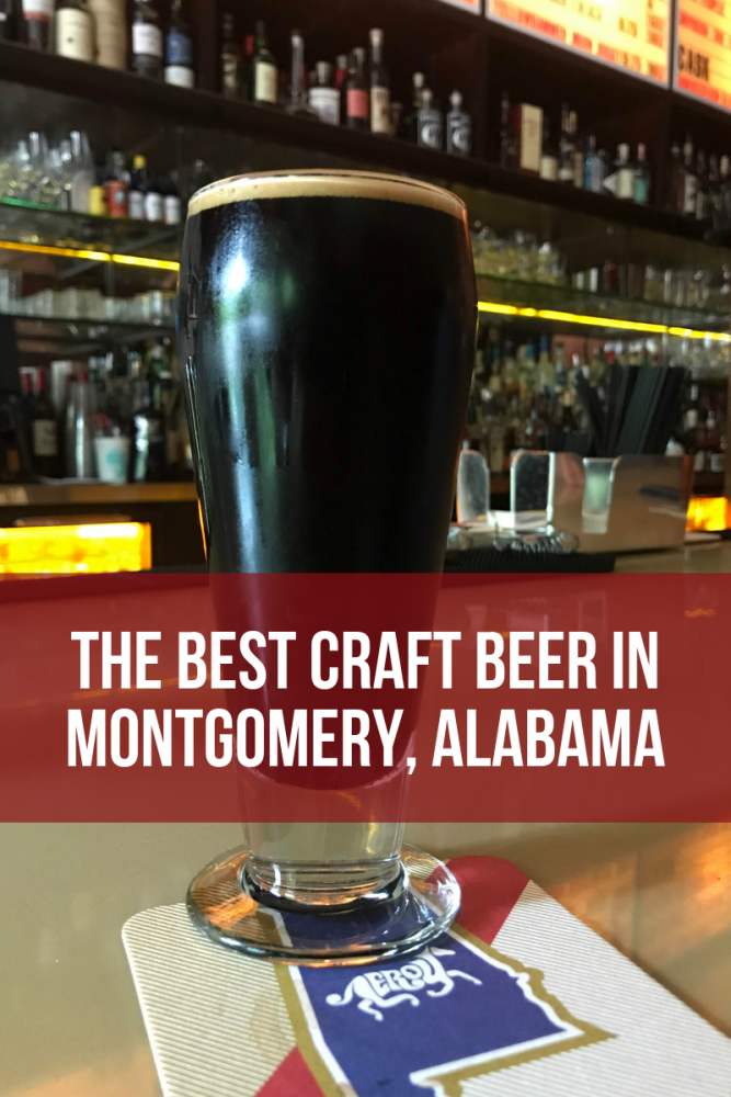 the best craft beer in montgomery alabama 667x1000 - The best craft beer in Montgomery, Alabama