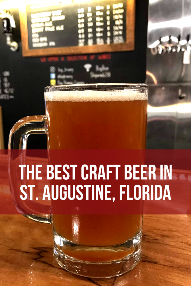 the best craft beer in st augustine florida 667x1000 - The best craft beer in St. Augustine, Florida