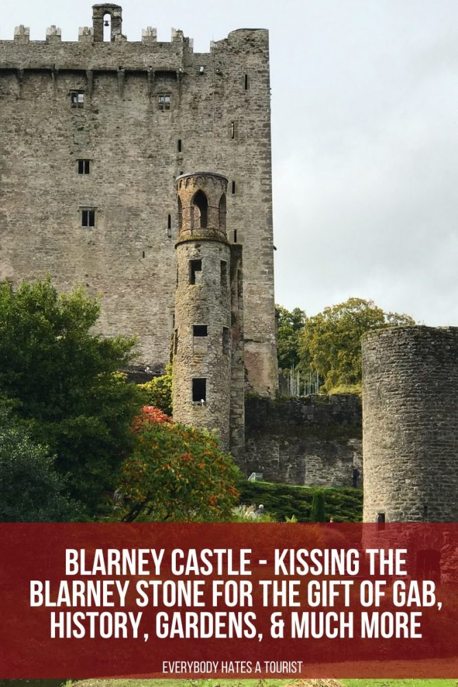 Blarney Castle Kissing the Blarney Stone for the Gift of Gab history gardens much more 667x1000 - Blarney Castle - Kissing the Blarney Stone for the Gift of Gab, history, gardens, & much more
