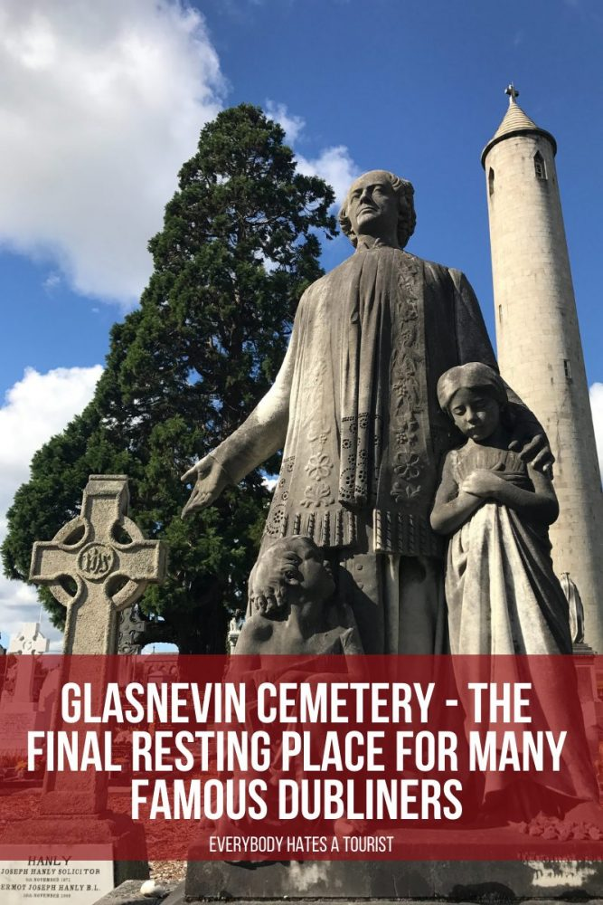 Glasnevin Cemetery The final resting place for many famous Dubliners 667x1000 - Glasnevin Cemetery - The final resting place for many famous Dubliners